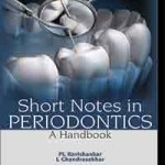 Short Notes in Periodontics : A Handbook