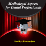 Medicolegal Aspects for Dental Professionals