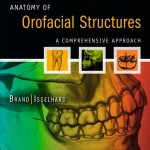 Anatomy of Orofacial Structures: A Comprehensive Approach, Enhanced 7th Edition