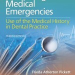 Preventing Medical Emergencies: Use of the Medical History in Dental Practice, 3rd Edition