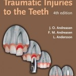 Textbook and Color Atlas of Traumatic Injuries to the Teeth 4th Edition