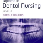Diploma in Dental Nursing, Level 3