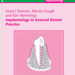 Implantology in General Dental Practice