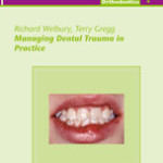Managing Dental Trauma in Practice