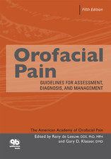 Orofacial Pain Guidelines for Assessment, Diagnosis, and Management, 5th Edition
