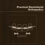 Practical Dentofacial Orthopedics
