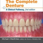 The Complete Denture: A Clinical Pathway, 2nd Edition