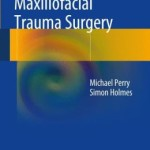 Manual of Operative Maxillofacial Trauma Surgery