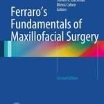 Ferraro's Fundamentals of Maxillofacial Surgery, 2nd Edition
