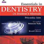Essentials in Dentistry (A Student's Manual)