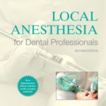 Local Anesthesia for Dental Professionals 2nd Edition
