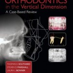 Orthodontic Case-Based Review: The Vertical Dimension