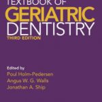 Textbook of Geriatric Dentistry, 3rd Edition