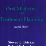 Oral Diagnosis, Oral Medicine and Treatment Planning 2nd Edition