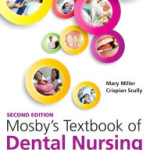 Mosby's Textbook of Dental Nursing, 2nd Edition
