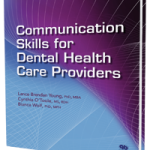 Communication Skills for Dental Health Care Providers
