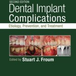 Dental Implant Complications  :  Etiology, Prevention, and Treatment, 2nd Edition