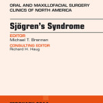 Sjogren's Syndrome, an Issue of Oral and Maxillofacial Surgery Clinics,