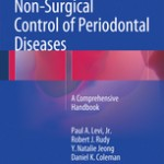 Non-Surgical Control of Periodontal Diseases                            :A Comprehensive Handbook