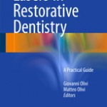 Lasers in Restorative Dentistry                            :A Practical Guide