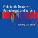 Endodontic Treatment, Retreatment, and Surgery 2016