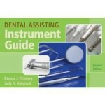 Dental Assisting Instrument Guide, 2nd Edition