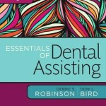 Essentials of Dental Assisting, 6th Edition