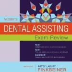 Mosby's Dental Assisting Exam Review, 3rd Edition
