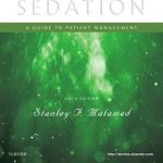 Sedation : A Guide to Patient Management