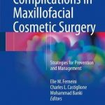 Complications in Maxillofacial Cosmetic Surgery : Strategies for Prevention and Management