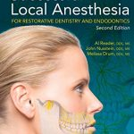 Successful Local Anesthesia for Restorative Dentistry and Endodontics, 2nd Edition