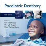 Paediatric Dentistry 5th Edition