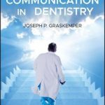 Leadership and Communication in Dentistry