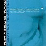 Esthetic Rehabilitation in Fixed Prosthodontics: Prosthetic Treatment – a Systematic Approach to Esthetic, Biologic, and Functional Integration Volume 2