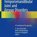 Temporomandibular Joint and Airway Disorders : A Translational Perspective