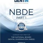 NBDE Part 1, DENTIN Superior Dental Information