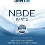 NBDE Part 2, DENTIN Superior Dental Information