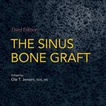 The Sinus Bone Graft, 3rd Edition