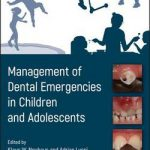 Management of Dental Emergencies in Children and Adolescents