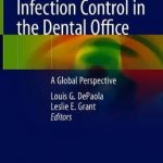 Infection Control in the Dental Office : A Global Perspective