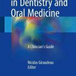 e-Health Care in Dentistry and Oral Medicine : A Clinician's Guide