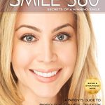 Smile 360°: A Patient's Guide to Cosmetic Dentistry