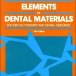 Elements of Dental Materials : For Dental Hygienists and Dental Assistants