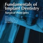 Fundamentals of Implant Dentistry : Surgical Principles