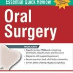 Essential Quick Review ORAL SURGERY