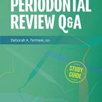 Periodontal Review Q&A, 2nd Edition