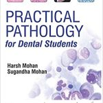 Practical Pathology for Dental Students 2nd Edition