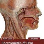 Encyclopedia of Oral and Maxillofacial Surgery: Volume I