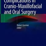 Complications in Cranio-Maxillofacial and Oral Surgery