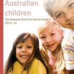 Oral health of Australian children : The National Child Oral Health Study 2012-14